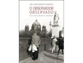 O Observador Observado - Textos sobre o Desenho e o desenhador